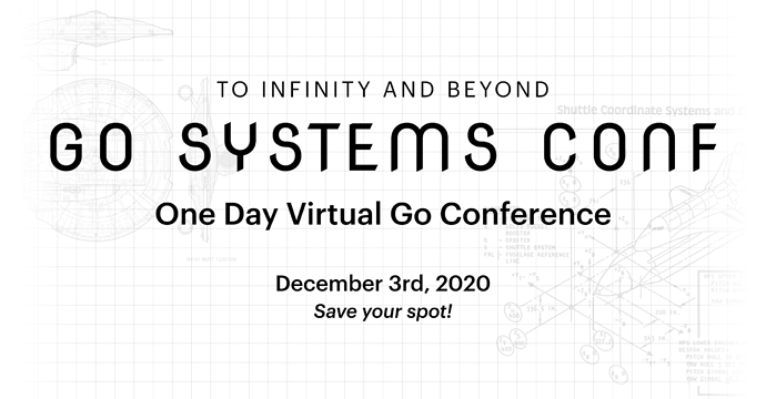 Go Systems Conf Announcement